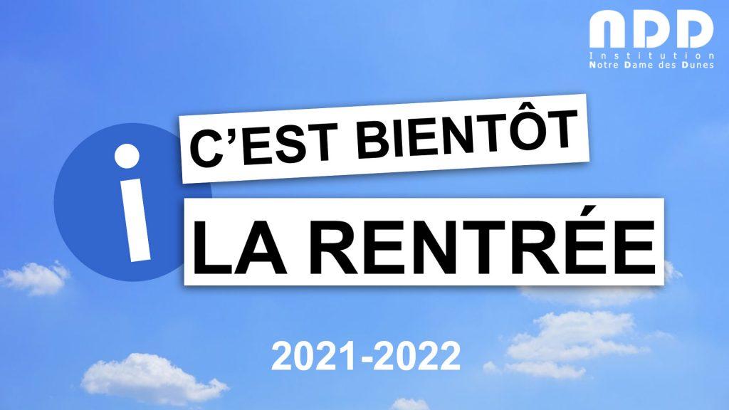 Le calendrier de la rentrée 2021-2022